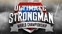 Ultimate Strongman World Championship - VIP with Meet and Greet