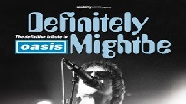 Definitely Mightbe (A Tribute To Oasis)
